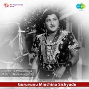 Guruvunna Minchina Sishyudu Songs