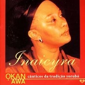 Okan Awa - Cânticos Da Tradição Yorubá Songs
