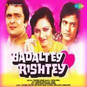 Badaltey Rishtey Songs
