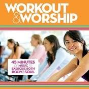 Workout & Worship Songs