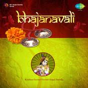 Bhajanavali - Krishna Govind Govind Gopal Nandlal Songs