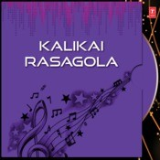 Kalikai Rasagola Songs