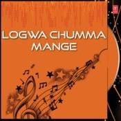 Logwa Chumma Mange Songs