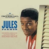 Complete 1959 Imperial Recordings. Jules Farmer. Orchestra Arranged & Conducted By Henri Rene Songs
