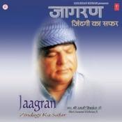 Jagran (Zindagi Ka Safar) Songs