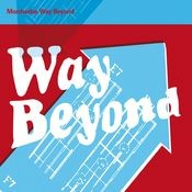 Way Beyond (International Commercial Single) Songs