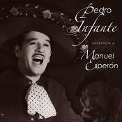Pedro Infante Interpreta a Manuel Esperon Songs