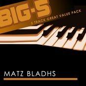 Big-5 : Matz Bladhs Songs