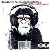 Cookie: The Anthropological Mixtape (PA Version) Songs