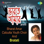 Bharat Amar  - Calcutta Youth Choir And Bratati Songs