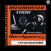 Roadrunner Tour/Remu Plays Hurriganes/Recorded Live! Songs