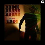 Drink Drank Drunk (feat. Big & Rich and Big Smo) Song