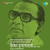Tagore Songs By Dwijen Mukherjee  Songs