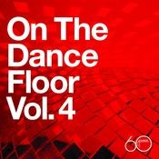 Atlantic 60th: On The Dance Floor Vol. 4 Songs