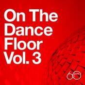Atlantic 60th: On The Dance Floor Vol. 3 Songs