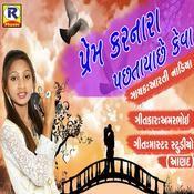 Prem Karnara Pachtaye Chhe Keva Songs