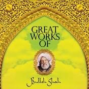 Great Works Of Bulleh Shah - Vol 1 Songs