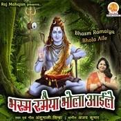 Bhasm Ramaiya Bhola Aile Songs
