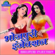 Bhojpuri Injection Songs