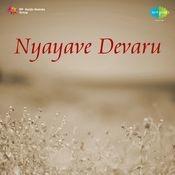 Nyayave Devaru Songs