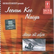 Jeevan Ki Naiya Songs