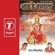 Aaj Hai Jagrata Songs