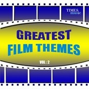 Greatest Film Themes Vol. 2 Songs