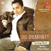 Dil Dharkey Song