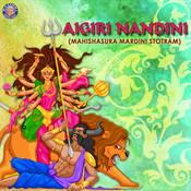 Aigiri Nandini Song