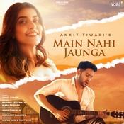 Main Nahi Jaunga Song