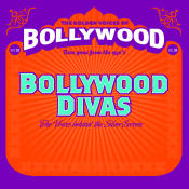 Bollywood Divas Songs