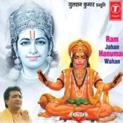 Ram Jahan Hanuman Wahan Songs