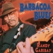 Barbacoa Blues Songs