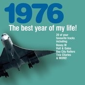 The Best Year Of My Life: 1976 Songs