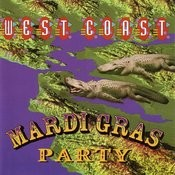 West Coast Mardi Gras Party Songs