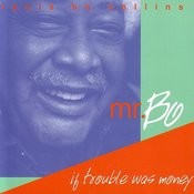 If Trouble Was Money Songs