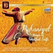 Ruhaniyat: Magic Of Soulful Sufi Songs