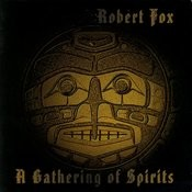 A Gathering Of Spirits Songs