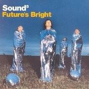 Future's Bright (3-Track Maxi-Single) Songs