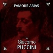 Famous Arias by Giacomo Puccini Songs