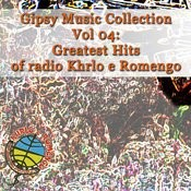 Gipsy Music Collection Vol. 04: Greates Hits, Live In Studio RTV Khrlo e Romengo Songs