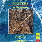 The Masters of Persian Traditional Music, Nay (Instrumental) Songs