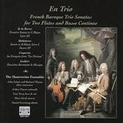 En Trio: French Baroque Trio Sonatas Songs