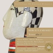 Anthology of Russian Romance: Sergei Lemeshev, Vol. 1 Songs