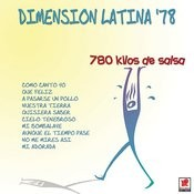 Dimension Latina '78 780 Kilos De Salsa Songs