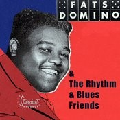 Fats Domino & The Rhythm & Blues Friends (Bonus Tracks) Songs
