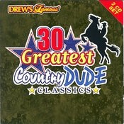 30 Greatest Country Dude Classics Songs