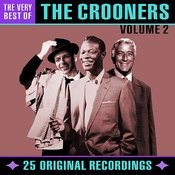 The Very Best Of Crooners - Volume 2  (Digitally Remastered) Songs