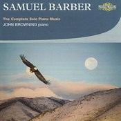 Samuel Barber, The Complete Solo Piano Music Songs