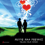 Nuvve Naa Preyasi (Original Motion Picture Soundtrack) Songs